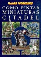 Como Pintar Miniaturas - Warhammer [59 MB |  PDF |Español]